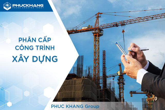 Phân cấp công trình xây dựng theo Thông tư số 06/2021/TT-BXD