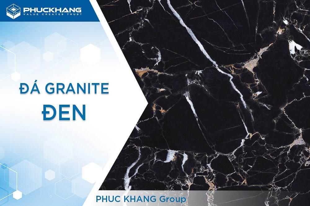 tổng quan về đá granite đen