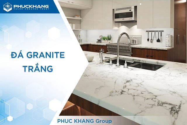 08 mẫu Đá Granite Trắng đẹp được ưu chuộng nhất năm 2021